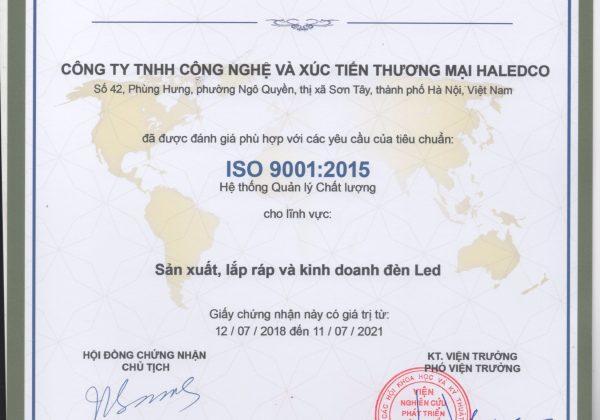 Chứng nhận tiêu chuẩn ISO 9001: 2015 được cấp cho hoạt động sản xuất, lắp ráp và kinh doanh đèn led của Haledco